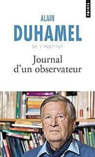 Journal d'un observateur par Alain Duhamel