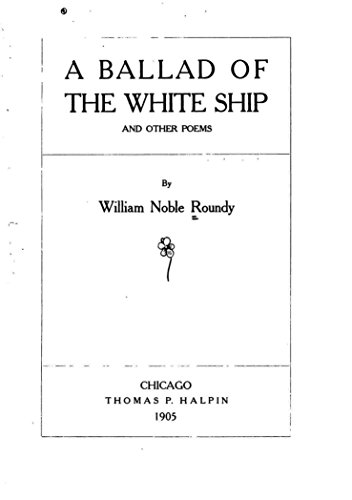 a-ballad-of-the-white-ship-and-other-poems-english-edition