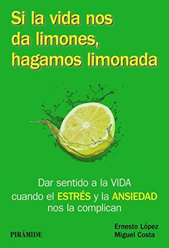 Si la vida nos da limones, hagamos limonada (manuales prácticos) EPUB Descargar gratis!