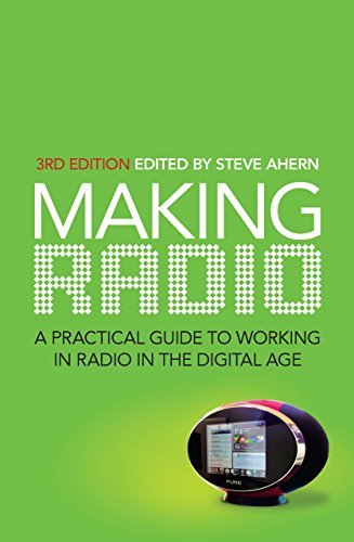 Making Radio: A practical guide to working in radio in the digital age (English Edition) por Steve Ahern