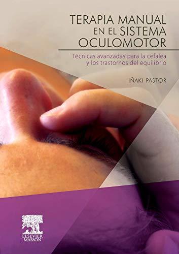 Terapia manual en el sistema oculomotor por I. Pastor Pons