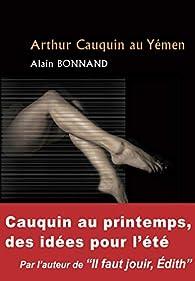 Arthur Cauquin au Yémen par Alain Bonnand