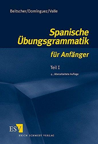 Spanische Übungsgrammatik für Anfänger 1