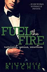 Fuel the Fire (Calloway Sisters) (English Edition)