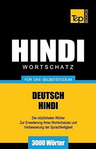 Wortschatz Deutsch-Hindi für das Selbststudium - 3000 Wörter