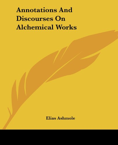 Annotations and Discourses on Alchemical Works
