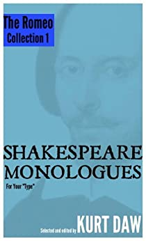 """10 Terrific Shakespeare Monologues for Young Men: The """"Romeo"""" Collection, Vol. 1 (Shakespeare Monologues for your """"type"""") (English Edition) par [Shakespeare, William]"""