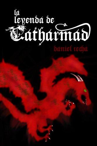 La Leyenda de Catharmad (Los dragones de Halëndare nº 1)