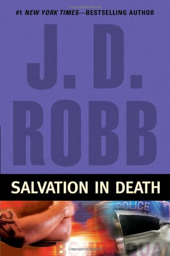 Salvation In Death (In Death Series #27) by J. D. Robb
