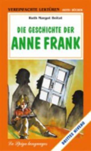 Die Geschichte Der Anne Frank (German Edition) by R.M Beitat (2002-01-01)