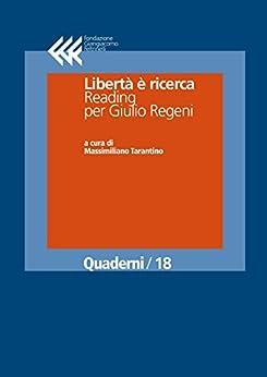 Libertà è ricerca. Reading per Giulio Regeni (Quaderni) di [AA.VV.]