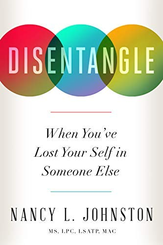 Disentangle: When You've Lost Your Self in Someone Else (English Edition)