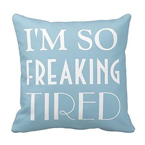 IM So dégage fatigués Funny Humour Sham Taie d'oreiller carré Throw Taie d'oreiller Taie d'oreiller décoratif 45,7x