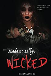 Madame Lilly, Wicked: Volume 4