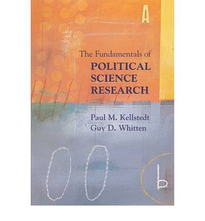 The Fundamentals of Political Science Research by Whitten, Guy D. ( AUTHOR ) Dec-15-2008 Paperback