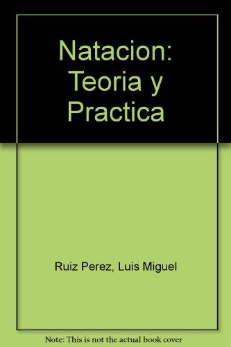 Natacion: Teoria Y Practica (Deporte Formativo) por Stevens Ruiz