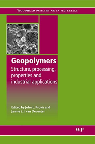Geopolymers: Structures, Processing, Properties and Industrial Applications (Woodhead Publishing Series in Civil and Structural Engineering)