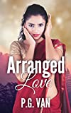#10: Arranged Love: A Short, Dreamy & Passionate Romance