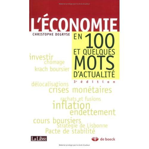 L'économie en 100 et quelques mots d'actualité