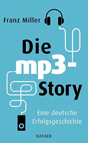 Die mp3-Story: Eine deutsche Erfolgsgeschichte