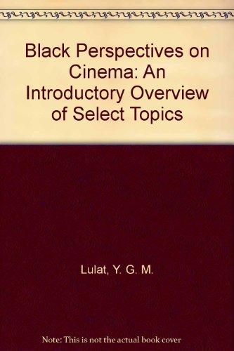 Black Perspectives on Cinema: An Introdu...