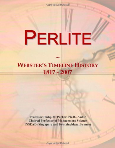 perlite-websters-timeline-history-1817-2007