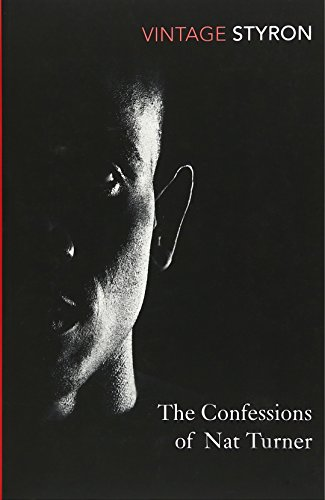 Confessions Of Nat Turner (Vintage Classics)