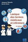 Lexique des termes médicaux et infirmiers...