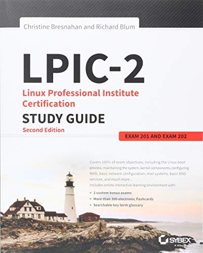 LPIC-2: Linux Professional Institute Certification Study Guide: Exam 201 and Exam 202 por Christine Bresnahan