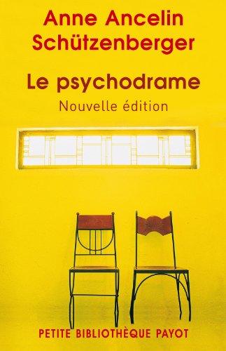 Le psychodrame par Anne Ancelin Schützenberger