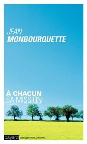 À chacun sa mission par Jean Monbourquette