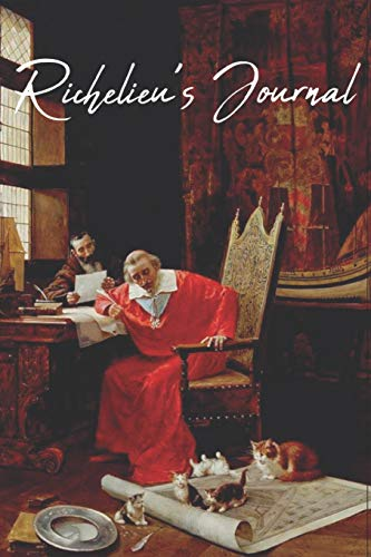 Richelieu's Journal: A small notebook for Musketeer fanfiction writers; 200 pages, college ruled line paper, ()