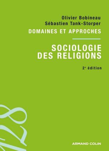 Sociologie des religions : Domaines et approches (128) par Olivier Bobineau