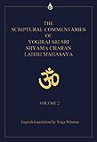 The Scriptural Commentaries of Yogiraj Sri Sri Shyama Charan Lahiri Mahasaya Volume 2 (English Edition)
