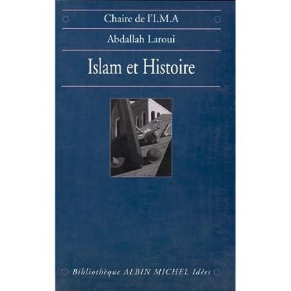 Islam et histoire : Essai d'épistémologie