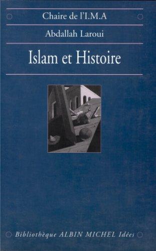 Islam et histoire : Essai d'épisté...