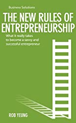 Business Solution Series: The New Rules of Entrepreneurship (Business Solutions)