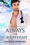 Always the Groomsman (English Edition)