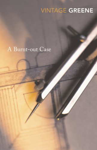 A Burnt Out Case (Vintage Classics) por Graham Greene