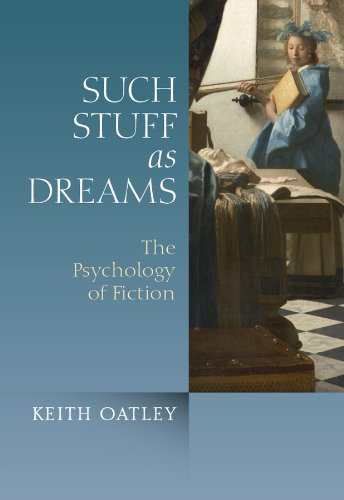 Such Stuff as Dreams: The Psychology of Fiction