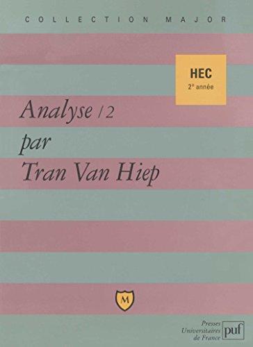 Analyse HEC 2e anne : Tome 2