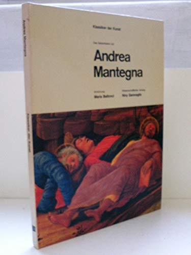 Das Gesamtwerk von Andrea Mantegna. Einf. M. Bellonci. Wiss. Anhang N. Garavaglia. Klassiker der Kunst.