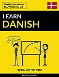 Learn Danish - Quick / Easy / Efficient: 2000 Key Vocabularies (English Edition)
