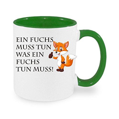 """"""" Ein Fuchs muss tun was ein Fuchs tun muss... """" Kaffeetasse mit Motiv, bedruckte Tasse mit Sprüchen oder Bildern - auch individuelle Gestaltung nach Kundenwunsch"""