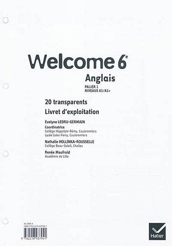 Welcome Anglais 6e éd. 2011-20 transparents