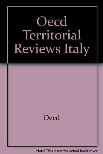 Oecd Territorial Reviews: Italy 2001