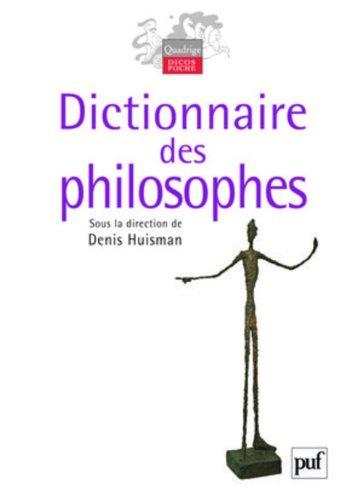 Dictionnaire des philosophes de HUISMAN Denis (sous la direction) (14 septembre 2009) Broché
