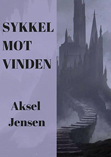 sykkel mot vinden (Norwegian Edition) por Aksel  Jensen