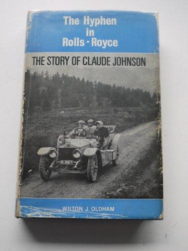Hyphen in Rolls-Royce: Story of Claude Johnson
