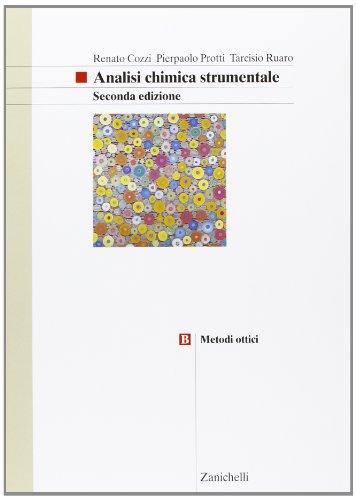 Analisi chimica strumentale. Metodi ottici. Per gli Ist. Tecnici e professionali. Con espansione online: 2
